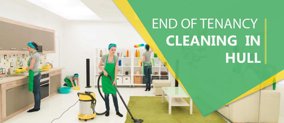 End of Tenancy Cleaning in Hull